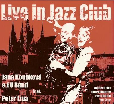 live_in_jazz_club_jana_koubkova_feat_peter_lipa_3a6a26f0d3df99fa